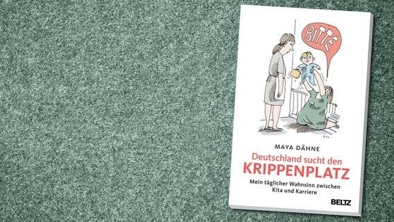 NDR - Politisches Buch - Deutschland sucht den Krippenplatz