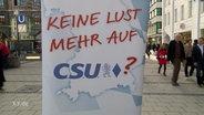 """Ein Plakat mit der Aufschrift: """"Keine Lust mehr auf CSU?"""