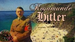"""Ein Foto von Hitler, im Hintergrund ein Strand und der Schriftzug: """" Rosamunde Hitler""""."""