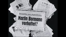 """Zeitungsartikel mit dem Titel """"Martin Bormann verhaftet?"""""""