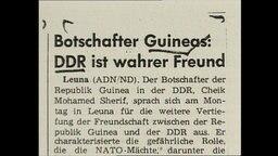 """Ein Zeitungsausschnitt mit der Überschrift """" Die DDR ist der wahre Freund von Guinea"""