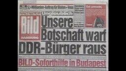 """Bild-Artikel mit dem Titel """"Unsere Botschaft warf DDR-Bürger raus. Bild Soforthilfe in Budapest"""" (Archivbild)."""