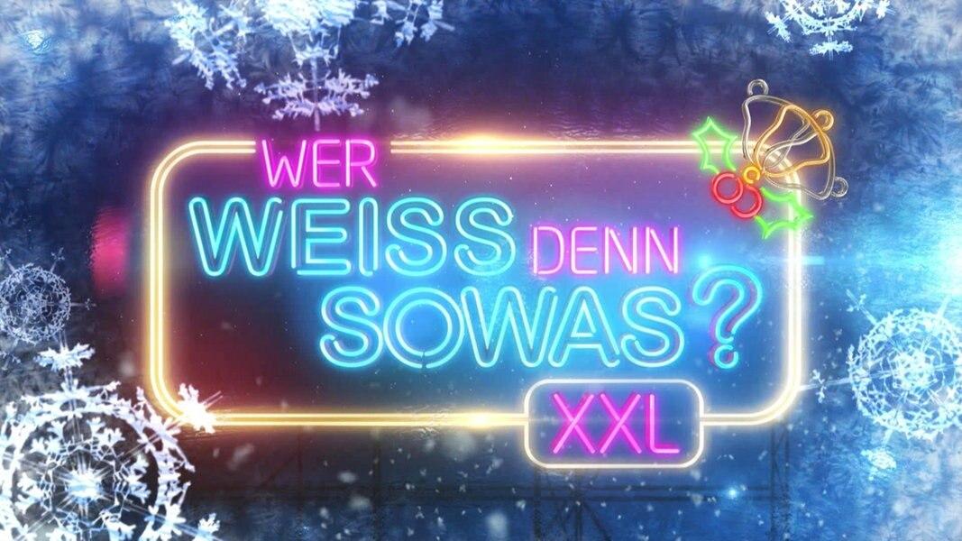 Wer Weiss Denn Sowas Xxl