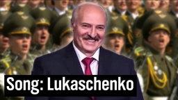 Song für Diktator Alexander Lukaschenko.