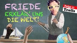 Friedemann Weise erklärt uns die Welt. Folge 01: Trolls.