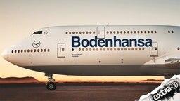 Lufthansa ist jetzt Bodenhansa
