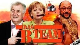 Horst Seehofer, Angela Merkel und Martin Schulz sind das B-Team.