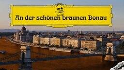 An der schönen braunen Donau