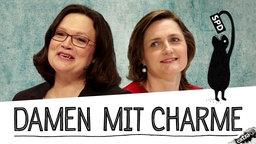 Andrea Nahles und Simone Lange von der SPD sind Damen mit Charme