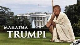 Donald Trump als Mahatma Trumpi