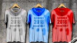 Schweißnasse T-Shirts mit der Aufschrift: Sommer 2018 - Ich war dabei