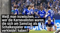 Weiß man inzwischen, wer die Karnevalisten waren, die sich am Samstag als Schalkespieler verkleidet haben?