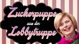 Julia Klöckner (CDU), Bundesministerin für Ernährung und Landwirtschaft, die Zuckerpuppe aus der Lobbytruppe