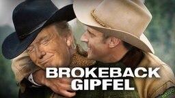 "Trump und Macron in ""Brokeback Gipfel"""