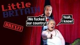 Nigel Farrage und Boris Johnson als Andy Pipkin und Lou Todd aus Little Britain.