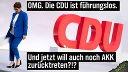 OMG. Die CDU ist führungslos. Und jetzt will auch noch AKK zurücktreten?!?