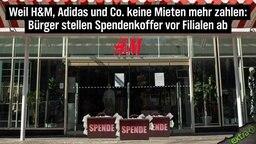 Weil H&M, Adidas und Co. keine Mieten mehr zahlen: Bürger stellen Spendenkoffer vor Filialen ab.