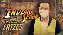 Indiana Spahn - Jäger des verlorenen Latzes