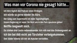 Was man vor Corona nie gesagt hätte ...