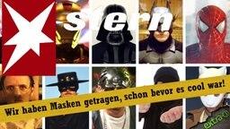 Stern-Titel: Wir haben Masken getragen, schon bevor es cool war.