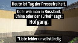 Heute ist Tag der Pressefreiheit. Oder wie man in Russland, China oder der Türkei* sagt: Hofgang. *Liste leider unvollständig.