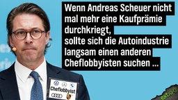 Wenn Andreas Scheuer nicht mal mehr eine Kaufprämie durchkriegt, sollte sich die Autoindustrie langsam einen anderen Cheflobbyisten suchen ...