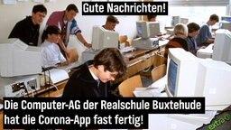 Gute Nachrichten! Die Computer-AG der Realschule Buxtehude hat die Corona-App fast fertig!