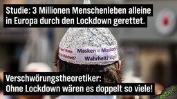 Studie: 3 Millionen Menschenleben alleine in Europa durch Lockdown gerettet. Verschwörungstheoretiker: Ohne Lockdown wären es doppelt so viele!