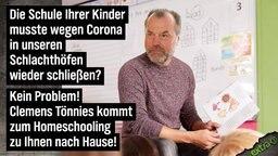 Die Schule ihrer Kinder musste wegen Corona in unseren Schlachthöfen wieder schließen? Kein Problem, Clemens Tönnies kommt zum Homeschooling zu Ihnen nach Hause!