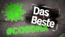 extra 3 Spezial: Das Beste rund um die Corona-Krise