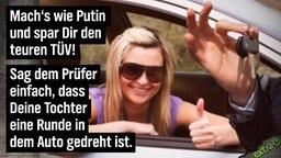 Mach's wie Putin und spar Dir den teuren TÜV! Sag' dem Prüfer einfach, dass Deine Tochter eine Runde in dem Auto gedreht ist.