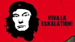 Donald Trump in Che Guevara-Anmutung: Viva la Eskalation!