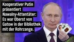 Kooperativer Putin präsentiert Nawalny-Attentäter: Es war Oberst von Gatow in der Bibliothek mit der Rohrzange.