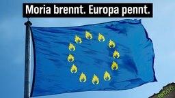 Moria brennt. Europa brennt.