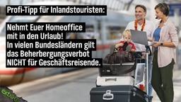 Profi-Tipp für Inlandstouristen: Nehmt euer Homeoffice mit in den Urlaub! In vielen Urlaubsländern gilt das Beherbergungsverbot NICHT für Geschäftsreisende.