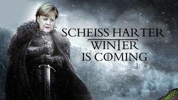 Scheiß harter Winter is coming
