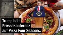 Trump hält Pressekonferenz auf Pizza Four Seasons.