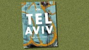 "Buch-Cover: Haya Molcho - ""Tel Aviv -  Food.People.Stories"" © Edel Books"