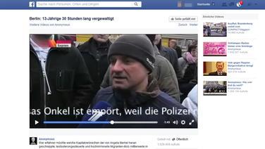 Screenshot des Facebook-Profils von Anonymus. Zu sehen ist ein Video, in dem über eine angebliche Vergewaltigung in Berlin berichtet wird. © Anonymus Fotograf: Screenshot
