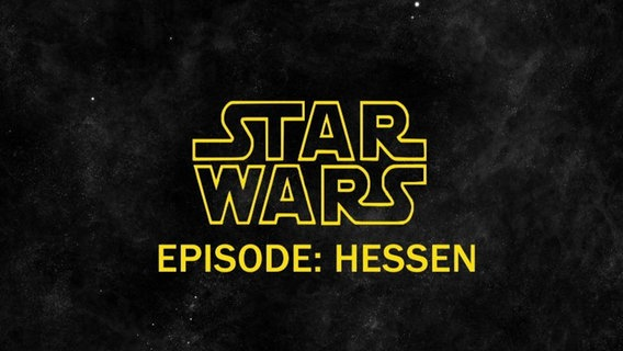 Star Wars - Episode Hessen.