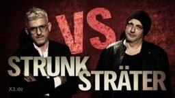 Strunk vs Sträter.