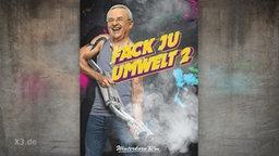 """Winterkorn auf einem Plakat mit der Aufschrift """"Fack Ju Umwelt 2"""""""