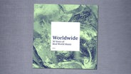 "Cover der CD ""30 Years of Real World Music"" von Worldwide. © Real World Records/PIAS/Rough Trade"