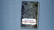 "Tomer Gardi: ""Broken German."" (Cover) © Diogenes"