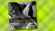 "CD-Cover: ""Intensity of Bass"" © GLM Music"