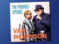 "Das Album-Cover ""The Prophet Speaks"" von ""Van Morrison"". © Caroline/Universal"