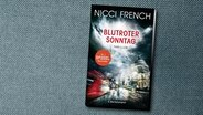 "Nicci French: ""Blutroter Sonntag"" (Cover) © C. Bertelsmann"