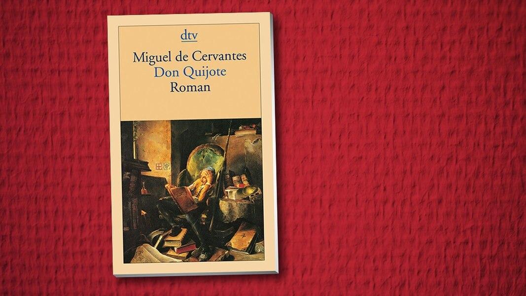 Miguel De Cervantes Don Quijote Ndr De Kultur Buch