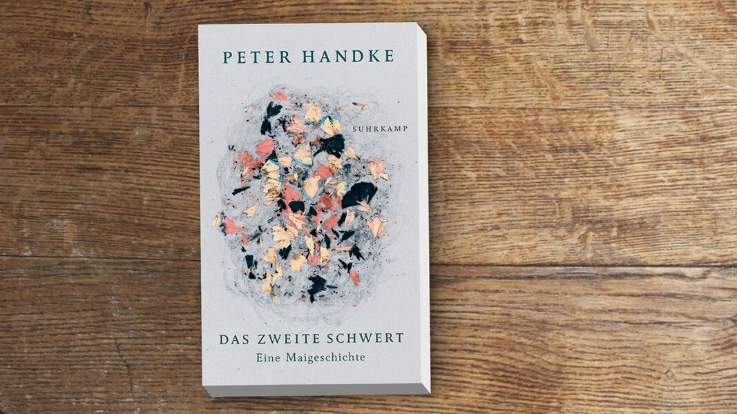"""Peter Handke: """"Das zweite Schwert. Eine Maigeschichte"""""""