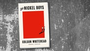 "Colson Whitehead: ""Die Nickel Boys"" © Hanser"